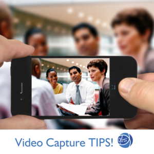 Guidelines for Cell Phone Video Capture